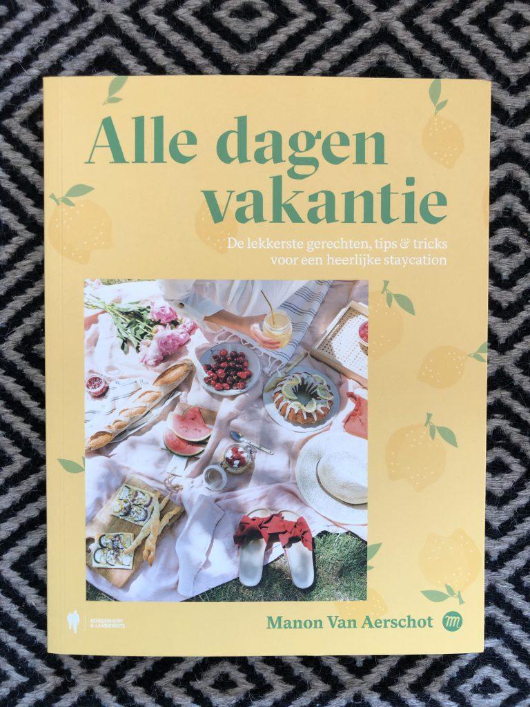 kookboeken van eigen bodem Manon Van Aerschot - Alle dagen vakantie